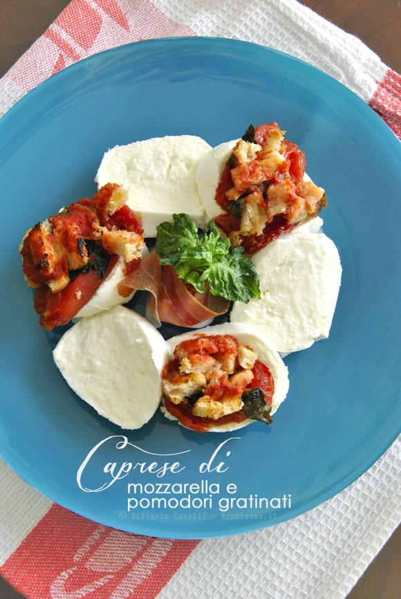 Caprese di mozzarella e pomodori gratinati 2