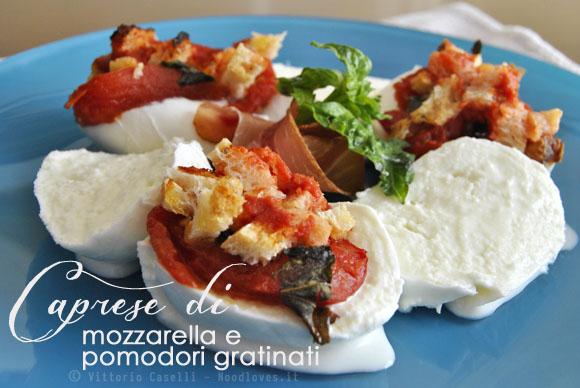 Caprese di mozzarella e pomodori gratinati 3