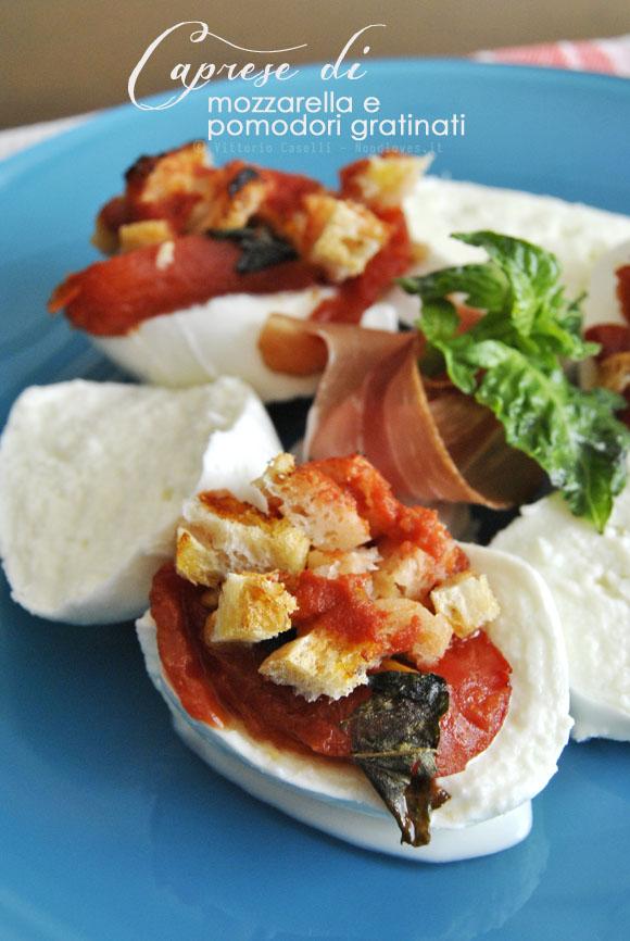Caprese di mozzarella e pomodori gratinati